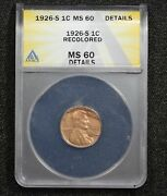 1926-s Lincoln Wheat Cent Recolored Anacs Ms60 Details 1oug