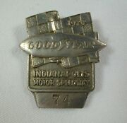 1977 Indianapolis 500 Silver Pit Badge 74 Goodyear Tire Blimp A.j. Foyt