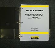 New Holland B100c Tc And B110c Stage Iiib Tractor Loader Backhoe Service Manual