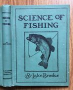 Science Of Fishing By Lake Brooks 1933 Old Book A R Harding