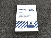 New Holland We190 We210 We230 And Industrial Wheeled Excavator Service Manual