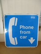 Vintage Phone From Car Metal Double-sided 18 X 18 Sign Pay Phone Sign