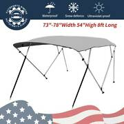 Bimini Top Boat Cover New 54 High 4 Bow 8and039 Ft. L X 73-78 W Gray W/ Rear Poles