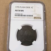 1795 Au 50 Bn Plain Edge Large Cent Ngc Exceptionally Rare Great Coin