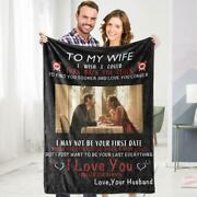 Personalized To My Wife Fleece Blanket From Husband Custom Photo Gift For Her