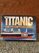Titanic Submersible Model And Book By Hughes And Santini. Unopened.