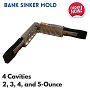Bank Sinker Mold 4 Cavities 2-3-4-5 Ounce For Fishing Weight Easy Pouring Lead