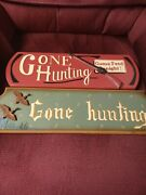 Pair Of 2 Gone Hunting Wooden Signs House Decor Ducks Game Feed Tonight