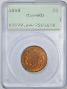 1868 2c Two Cent Piece Pcgs Ms 64 Rd Unciculated Red Rattler Holder