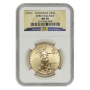 2010 50 Eagle Ngc Ms70 Early Releases American Gold Bullion Coin 25th Anniv.