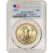 2021 American Gold Eagle Type 2 1 Oz 50 - Pcgs Ms70 First Strike