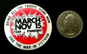 Vietnam War Bring All The Troops Home Now Nov 15 Rally Sfo Ca Pinback Button