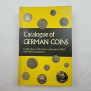 Catalogue Of German Coins Gold Silver And Minor 1972 Reference Book