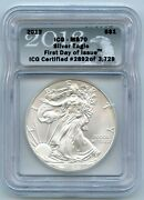 2013 Silver Eagle First Day Of Issue 1 Icg Ms70