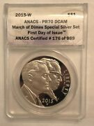 2015w Proof March Of Dimes Commemorative Silver Dollar. Anacs Pr70dcam First Day