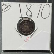 1870 P 5c Seated Liberty Silver Half Dime Coin Average Bu Uncirculated Toned