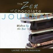 The Zen Of Chocolate Journal Large Journal, Lined, 8. 5x8. 5