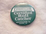 Rs- Lambert's Cafe Certified Roll Catcher Sikeston And Ozark, Mo Pin Badge 35767