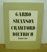 Four Fabulous Faces Garbo - Swanson - Crawford - Dietrich By Larry Carr Hb/dj
