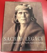 Sacred Legacy 2000 Edward Curtis Book Of Photos Of Native Americans Indians
