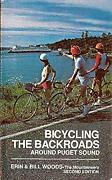 Bicycling The Backroads Around Puget Sound Paperback Erin Woods