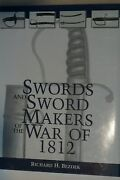 American Swords And Sword Makers Of War Of 1812 Henrys Starrs Roses Reference Book