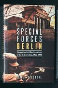 Cold War Us Special Forces Berlin Clandestine Cold War Operations Reference Book