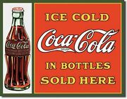 Coke Coca Cola In Bottles Sold Here Metal Sign Tin New Vintage Style 1047