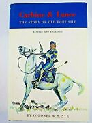 Us Calvary Carbine And Lance The Story Of Old Fort Still Reference Book