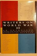 Ww2 Writers On World War Ii An Anthology Memoirs Diaries Letters Reference Book