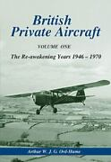 British Private Aircraft The Re-awakening Years 1946 - 1970 Reference Book
