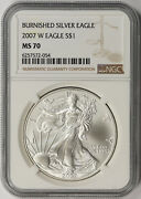 2007-w Burnished American Silver Eagle 1 Ms 70 Ngc