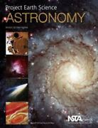 Project Earth Science Astronomy By Geoff Holt Nancy W. West