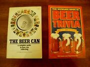 2 Booksthe Beer Can, A Complete Guide To Beer Can Collectingbeer Trivia