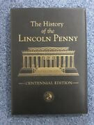 History Of The Lincoln Penny Centennial Edition In Folder