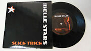The Belle Stars Slick Trick 1981 Stiff Records 45 Rpm Picture Sleeve Uk Import