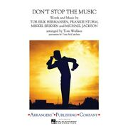 Don't Stop The Music Marching Band Level 3 By Rihanna Arranged By Tom Wallace