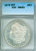 Great Icg Ms62 1878 8tf Morgan Silver Dollar Check Out Pictures