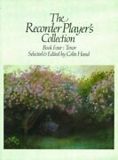 The Recorder Player's Collection Tenor Book 4,colin Hand