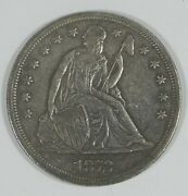 1872 Liberty Seated Dollar Almost Uncirculated Silver Dollar
