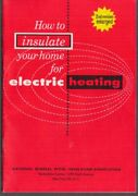 National Mineral Wool Insulation How To Insulate Fof Electric Heating Ca 1960