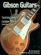 Gibson Guitars Ted Mccarty's Golden Era 1948-1966 342 Pages Book New Old Stock