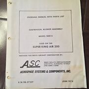 Asc Centrifugal Blower Assembly Model 5001-3 Overhaul Parts Manual