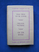 Too True To Be Good, Village Wooing, On The Rocks Signed By George Bernard Shaw