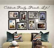 New - Celebrate Family .. Friends .. Life .. - Vinyl Wall Art Quote / Home Décor