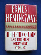 The Fifth Column And The First Forty-nine Stories By Ernest Hemingway 1st Edition