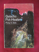 Galactic Pot-healer - Signed By Philip K. Dick