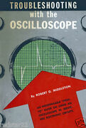 Oscope Simplified How To Troubleshooting With An Oscilloscope W/bonus On Cd