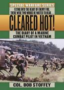 Cleared Hot A Marine Combat Pilotand039s Vietnam Diary By Bob Stoffey English Pap