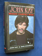 Rock And Roll Memoir - Signed By Steppenwolf Lead Singer John Kay